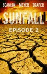 SUNFALL: Episode 2