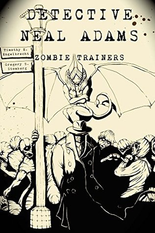 Detective Neal Adams: Zombie Trainers