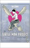 The Turtle Man Project: a fiction of fictions