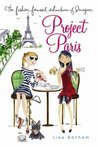 Project Paris (The Fashion-Forward Adventures of Imogene, #2)
