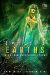 Twisted Earths by Cherie Reich