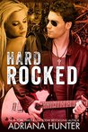 Hard Rocked (Rock With You [Two Part] #1)