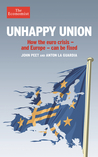 Unhappy Union: How Europe Can Resolve the Crisis It has Created
