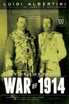 The Origins of the War of 1914