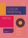 Color Matching: Using Color in Graphic Design