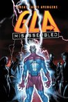 G.L.A. Vol. 1: Misassembled (Great Lakes Avengers)
