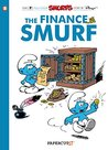 The Smurfs #18: The Finance Smurf (The Smurfs Graphic Novels)