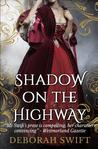 Shadow on the Highway (The Highway Trilogy, #1)