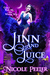 Jinn and Juice (The Jinni, #1)