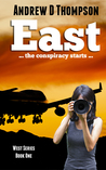 East: The Conspir...