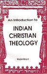 An Introduction to Indian Christian Theology