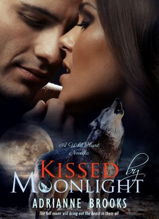 Kissed by Moonlight (Wild Hunt, #1)