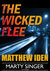 The Wicked Flee (Marty Singer, #5)