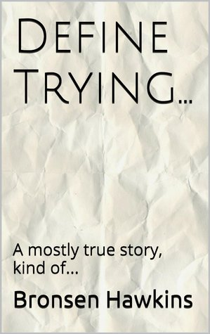 Define Trying...