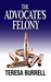 The Advocate's Felony (The Advocate #6)