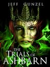The Trials of Ashbarn (The Legend of the Gate Keeper, #5)