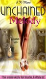Unchained Melody (Kissed By A Muse, #1)