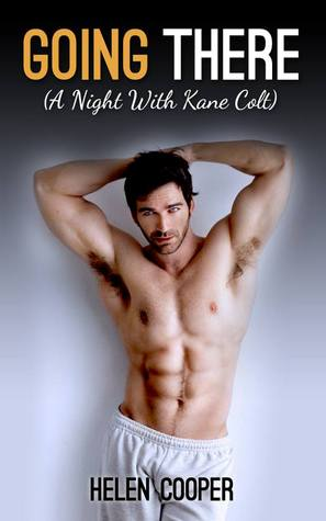 Going There (A Night With Kane Colt)