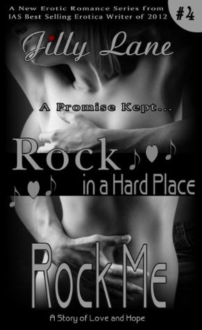 Rock Me Rock in a Hard Place Book 4