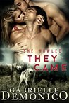 She Howled, They Came