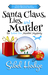 Santa Claus, Lies, and Murd...