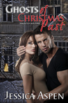 Ghosts of Christmas Past (Haunted Holidays, #1)