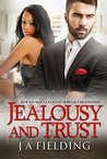 Jealousy and Trust (Homes and Hearts #2)