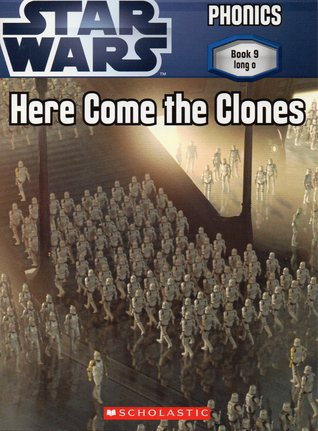 Star Wars Phonics - Book 9: Here Come the Clones