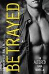 Betrayed (Altered, #1.5)