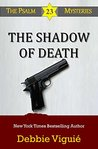 The Shadow of Death (The Psalm 23 Mysteries, #9)