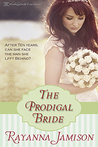The Prodigal Bride by Rayanna Jamison