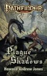 Plague of Shadows (Pathfinder Tales)