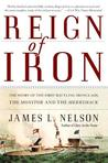Reign of Iron by James L. Nelson