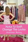 Note to Self by Heather Balog