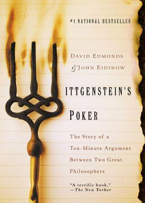 Wittgenstein's Poker by David Edmonds