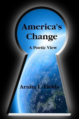 America's Change a Poetic View