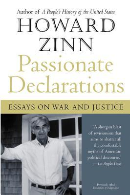 Passionate Declarations by Howard Zinn