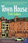 Town House by Tish Cohen