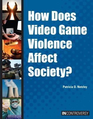 How Does Video Game Violence Affect Society?