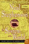 The System of the World by Neal Stephenson