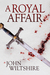 A Royal Affair (A Royal Affair, #1)
