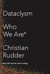 Dataclysm: Who We...