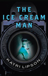 The Ice Cream Man by Katri Lipson