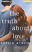 Truth About Love, The