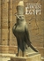 Ancient Egypt: Art and Archaeology of the Land of the Pharaohs