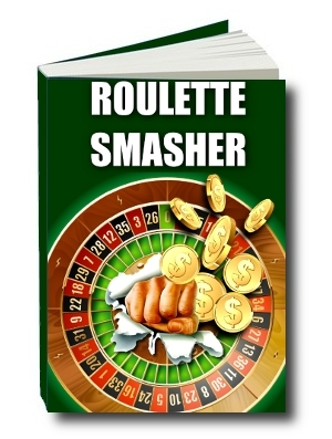 Roulette Smasher - Exclusive Systems Strategies