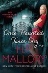 Once Haunted, Twice Shy (Peyton Clark, #2)