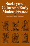 Society and Culture in Early Modern France: Eight Essays