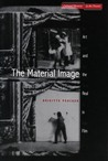 The Material Image: Art and the Real in Film