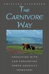 The Carnivore Way by Cristina Eisenberg
